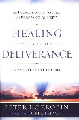 Healing Through Deliverance Revised Edition