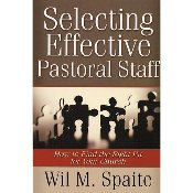 Selecting Effective Pastoral Staff