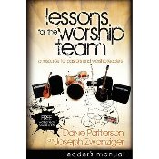 Lessons for the Worship Team - Leader's Manual