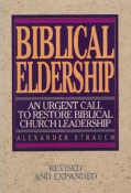 Biblical Eldership - Revised and Expanded
