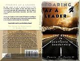 Soaring as a Leader - The Road to Excellence in Leadership
